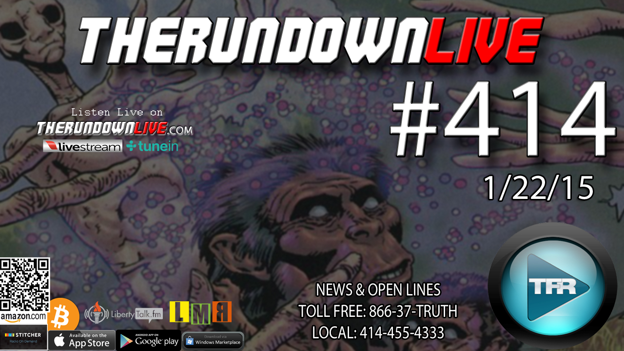 The Rundown Live #414 Open Lines (Corruption,Waking Up,Censorship)