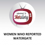 Artwork for Women Who Reported Watergate