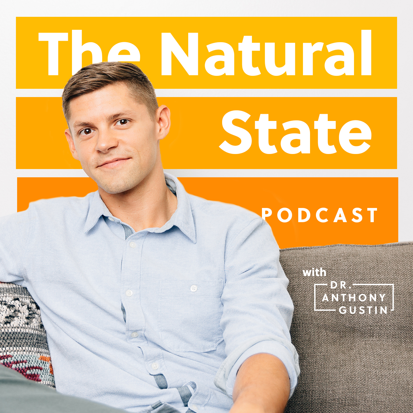 The Natural State with Dr. Anthony Gustin show art