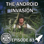 Artwork for Episode 83: The Android Invasion (The Twitchy and Patchy Show)