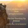 Artwork for Episode 170 - How to Make it From Spring to Summer