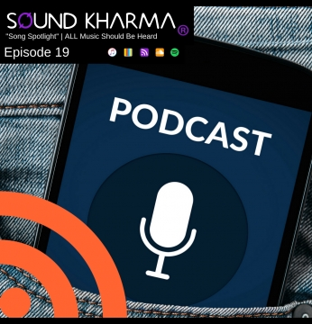 SOUND KHARMA | Song Spotlight Podcast Ep 19 (12/2/18