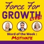 Artwork for Word of the week: Motivate