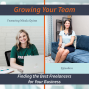 Artwork for 6 - Finding the Best Freelancers for Your Business with Micala Quinn
