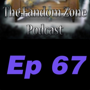Sundowner Ep 67 - The Fandom Zone