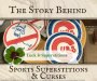 Artwork for Sports Superstitions & Curses   The Curses of the Bambino, Cubs and Indians; and Lucky Charms (TSB044)