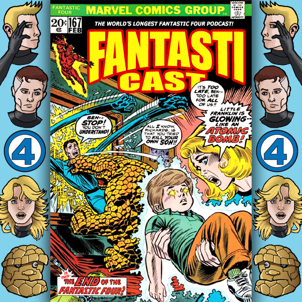 Episode 167: Fantastic Four #141 - The End Of The Fantastic Four