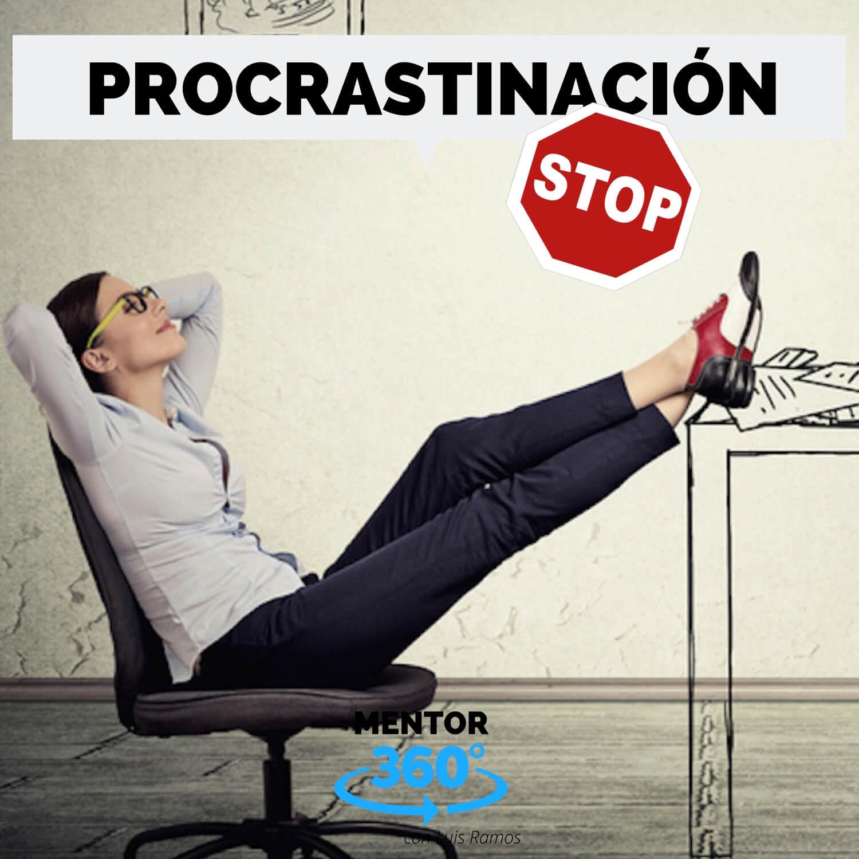 Cómo Vencer la Procrastinación - MENTOR360