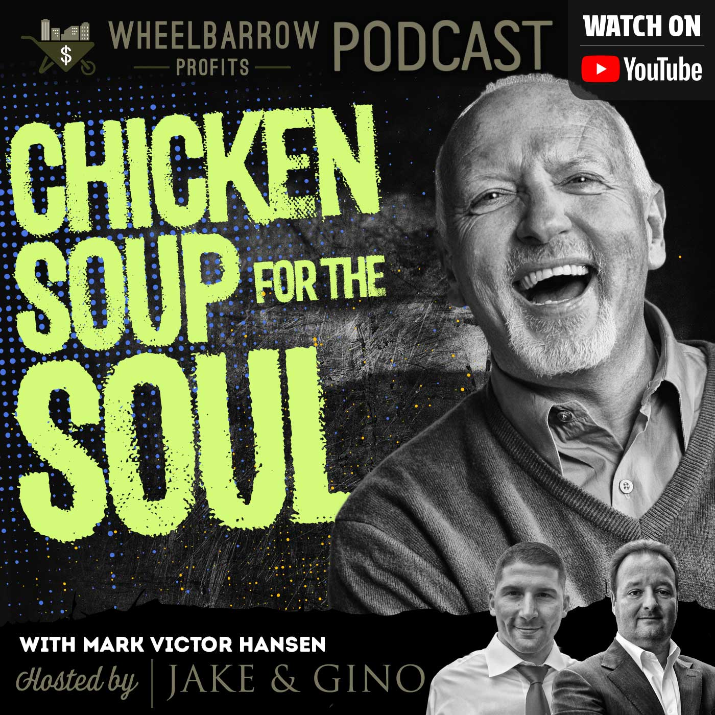 Chicken Soup for the Soul W/ Mark Victor Hansen