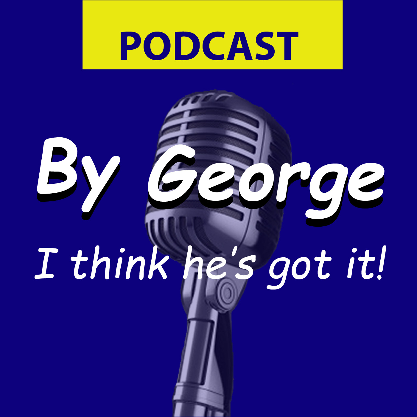 Artwork for Podcast By George! #123 - War with Iran - WHAT?