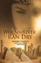 Artwork for Robert Davies: When the River Ran Dry