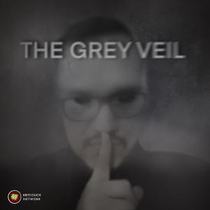 The Grey Veil Podcast