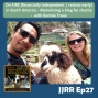 Artwork for JJRR Ep27 On FIRE (financially independent / retired early) in South America - Monetizing a blog for charity - with Bonnie Truax