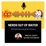 Artwork for Nerds out of Water - Slater Victoroff