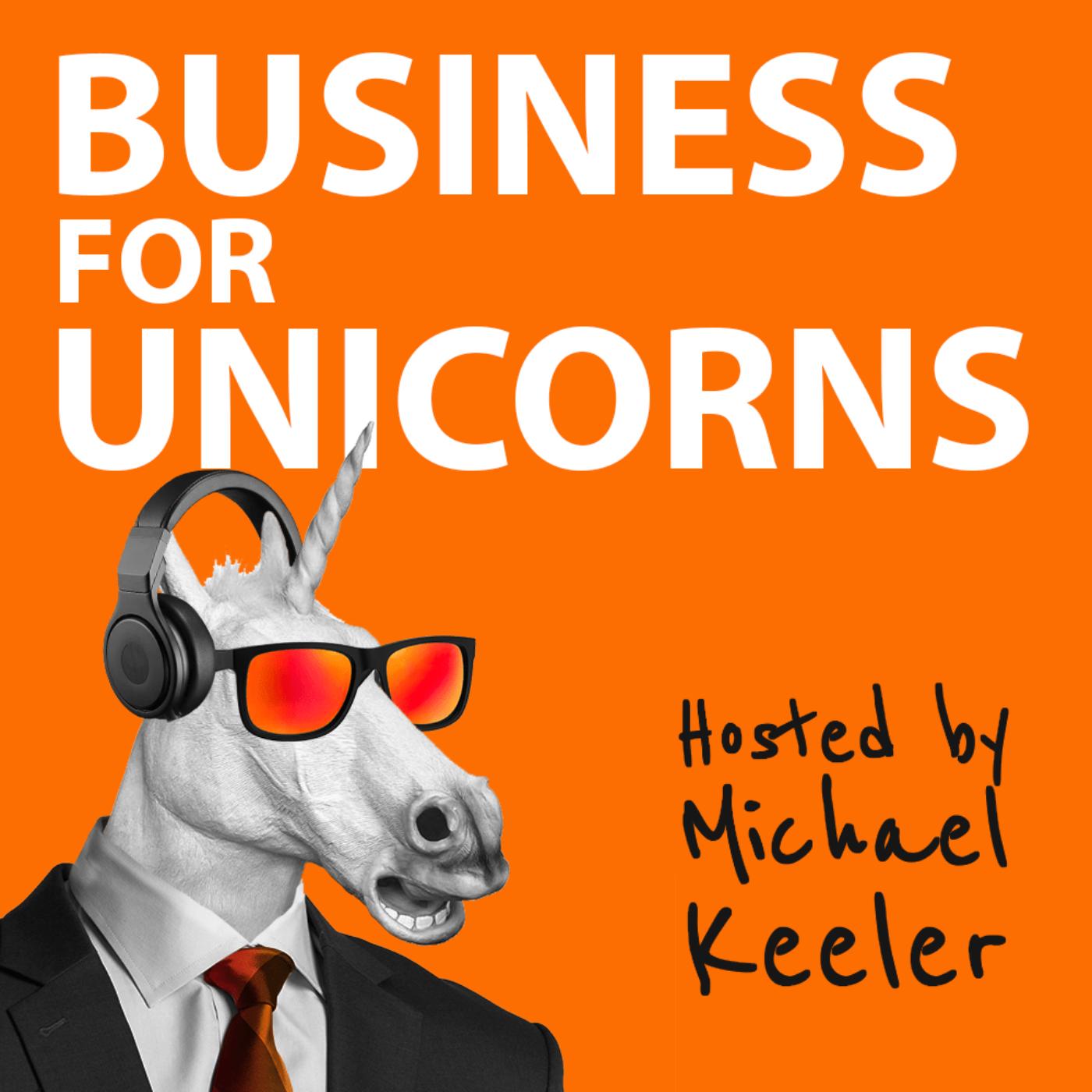 Business For Unicorns Podcast show art