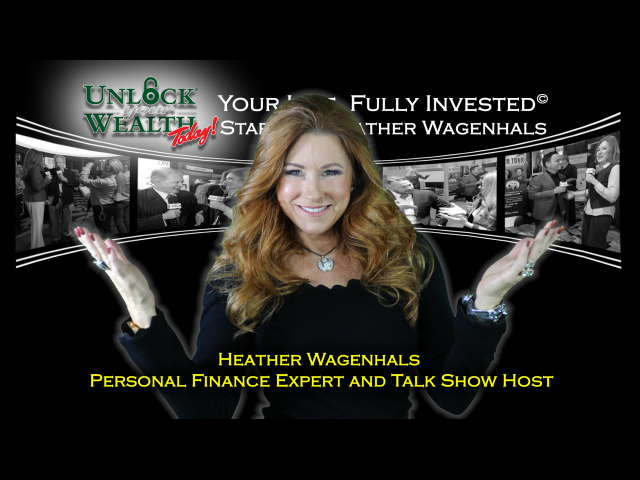Heather Wagenhals Unlock Your Wealth Today TV Host