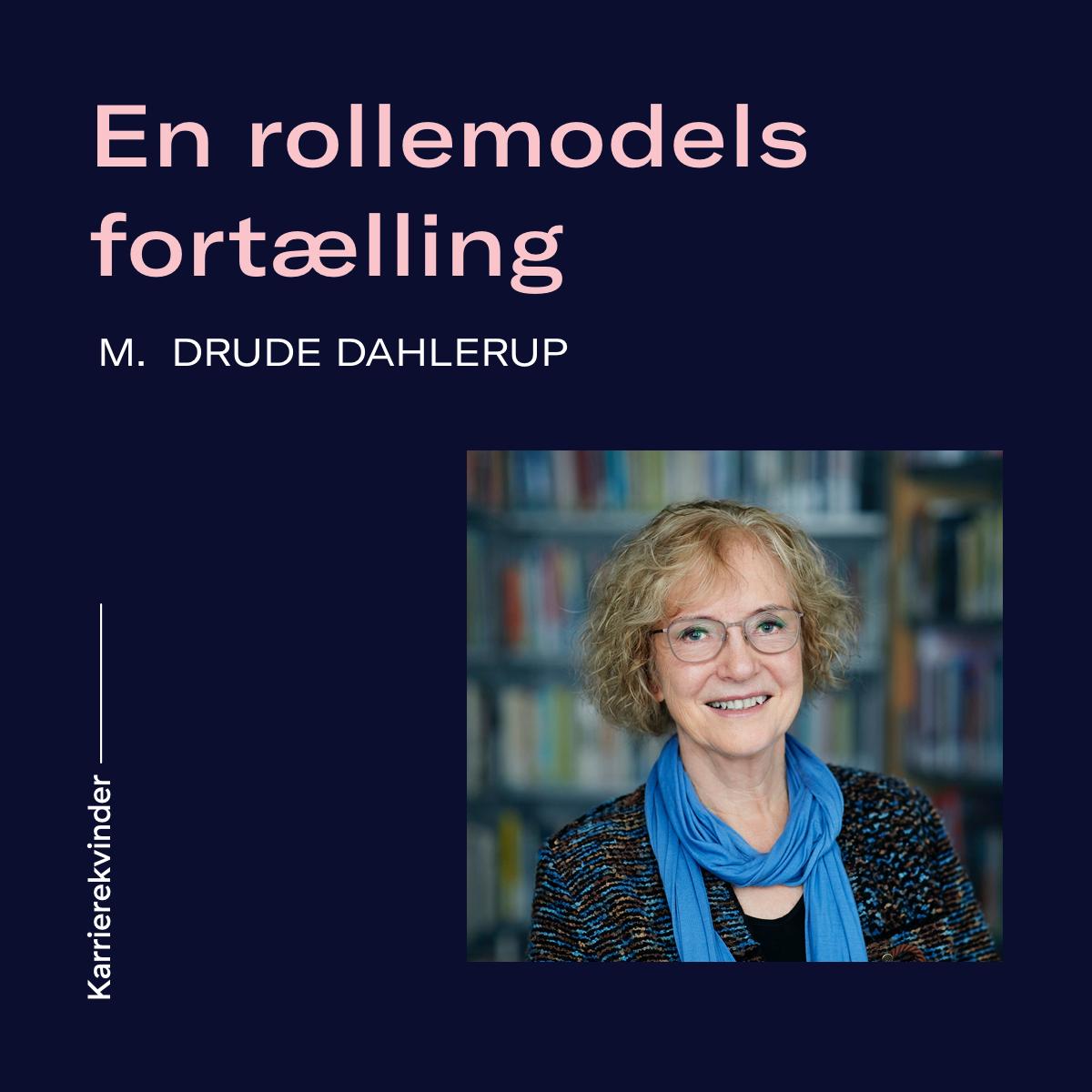 Bonusafsnit: En rollemodels fortælling m. Drude Dahlerup