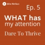 Artwork for Ep. 5 Mel Robertson: Dare To Thrive