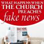 Artwork for What Happens When the Church Preaches Fake News
