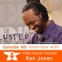 Artwork for Ron Jones: Indie Cluster Founder