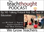 Artwork for The TeachThought Podcast Ep. 143 Talking Finland And The Soul Of Education