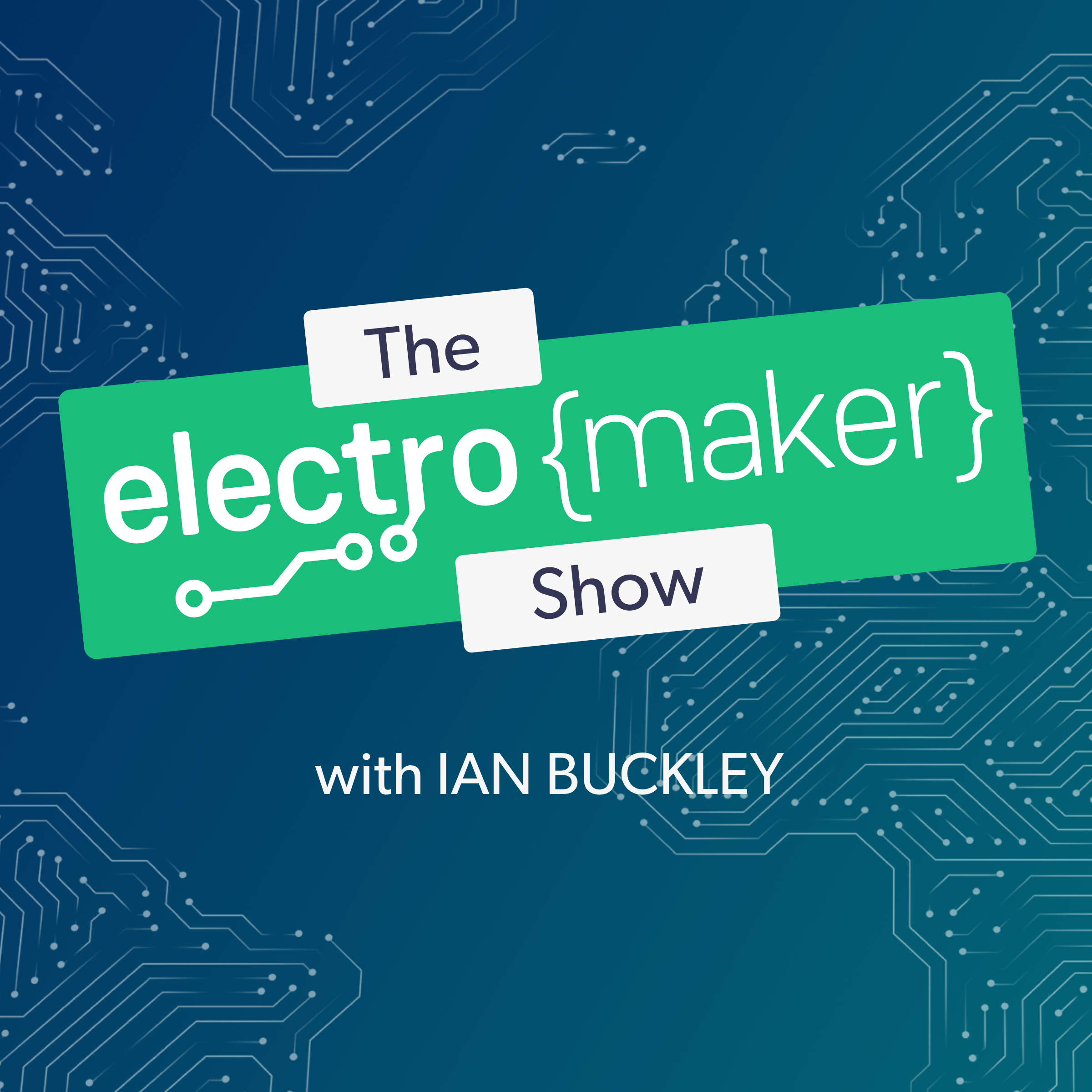 Artwork for Electromaker Show Episode 9 - Arduino Greenhouse Gas Monitoring, RasPi E-ink Clock, and More!