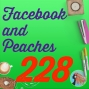 Artwork for 228 Facebook and Peaches