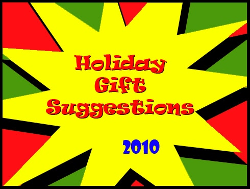 Cammy's Comic Corner - Holiday Gift Suggestions 2010