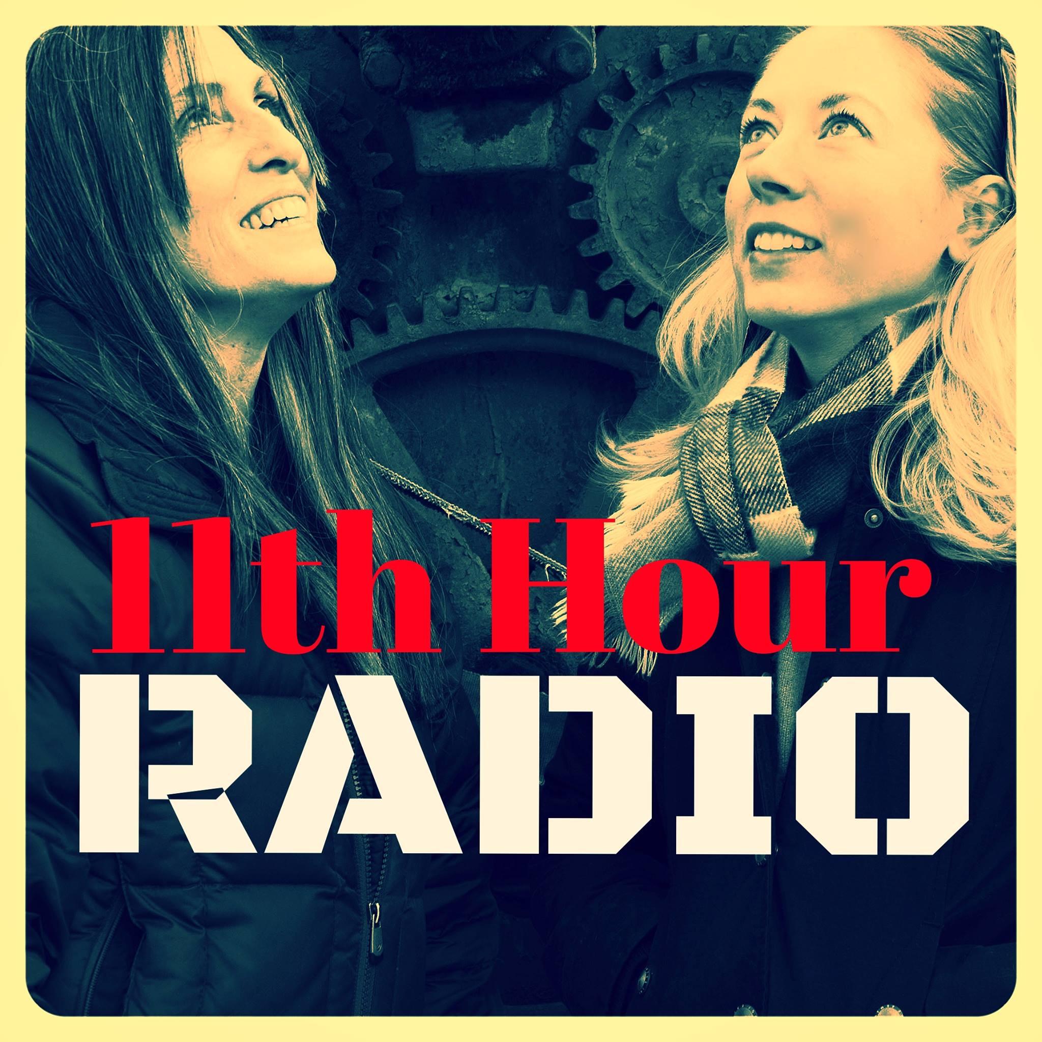 11th Hour Radio show art