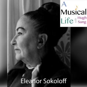 Eleanor Sokoloff, Legendary Piano Pedagogue
