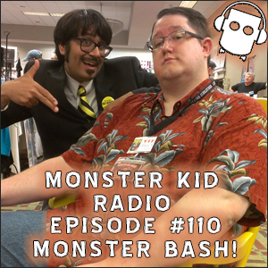 Monster Kid Radio #110 - Monster Bash 2014 - Mr. Lobo - Christopher R. Mihm