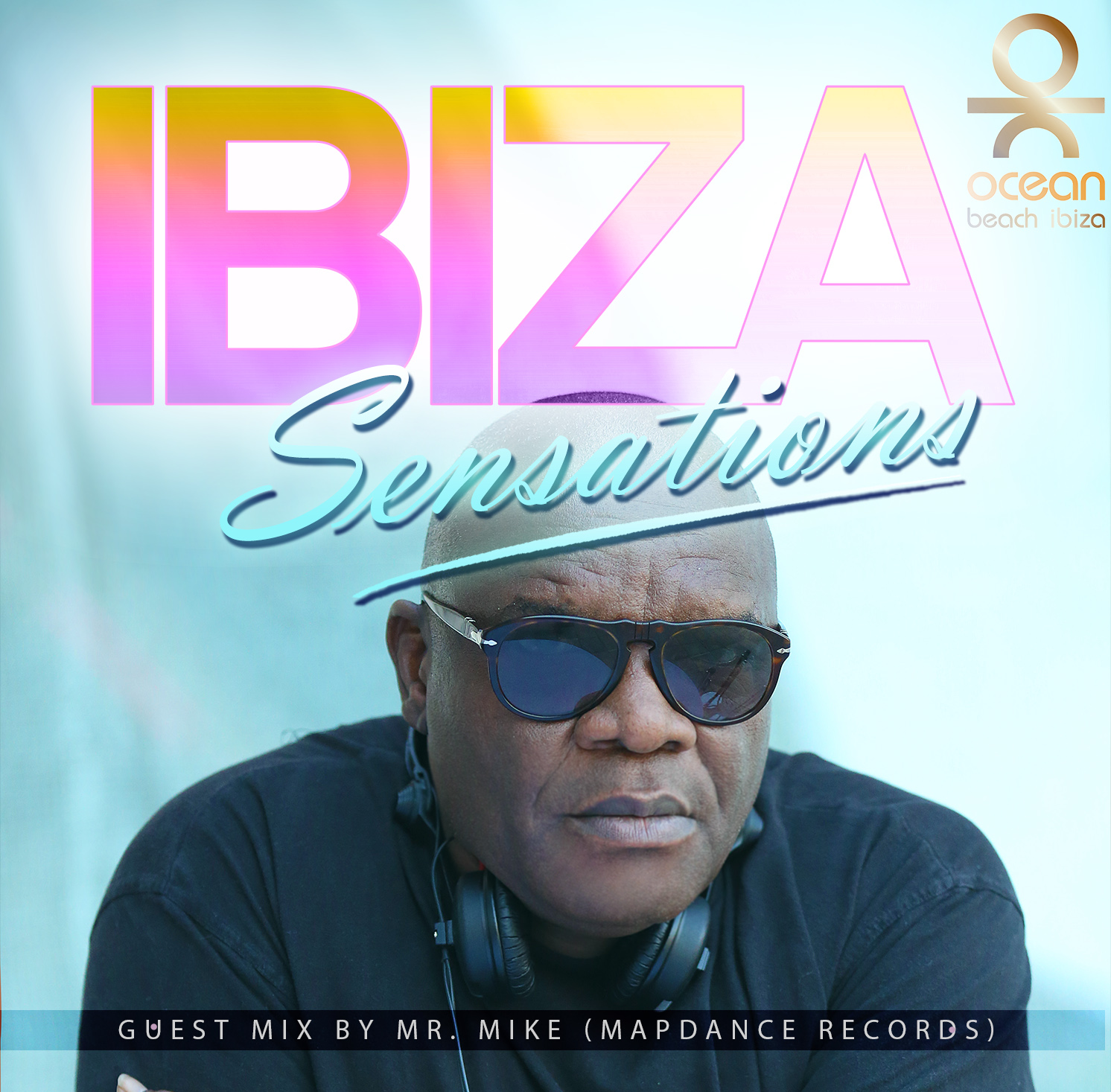 Artwork for Ibiza Sensations 95 Guest Mix by Mr. Mike (We love house/Switzerland)