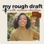 Artwork for My Rough Draft - When God Told Me To Quit My Job - Interview with Tanay Abrams