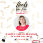 Artwork for 2: Overcoming Overwhelm In Your Business