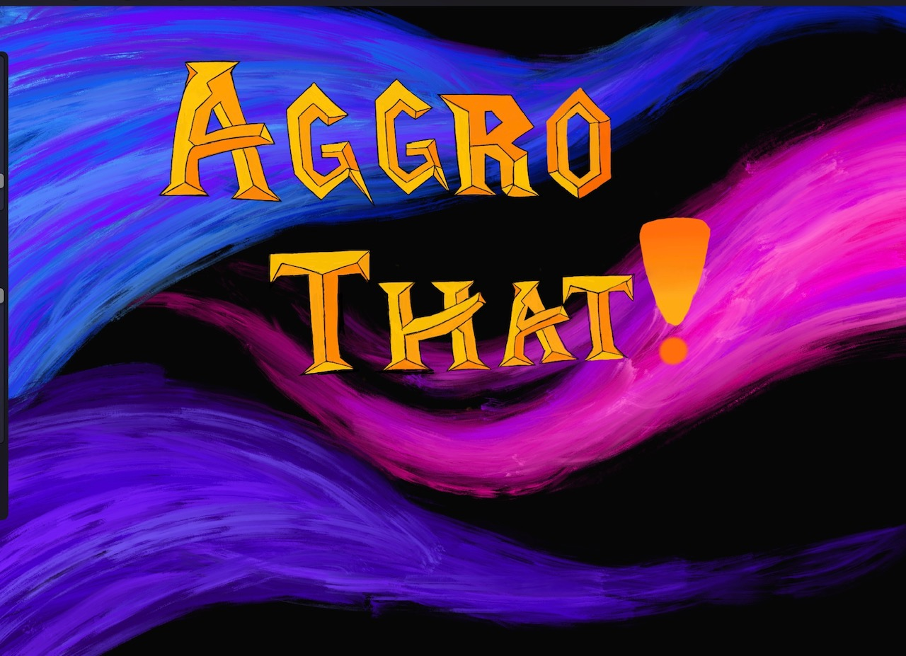 Aggro That! show art
