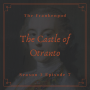 Artwork for Flipping Patriarchy - Horace Walpole & The Castle of Otranto