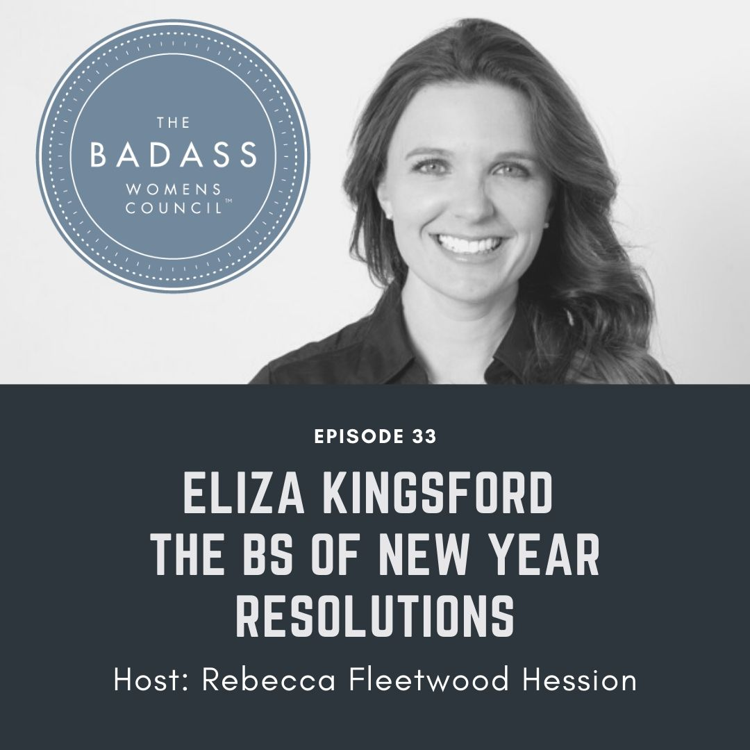 New Year Resolution BS with Eliza Kingsford