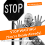 Artwork for #13: STOP WAITING! (You're ready already) - Daily Mentoring w/ Trevor Crane