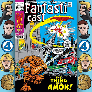 Episode 127: Fantastic Four #111 - The Thing -- Amok!