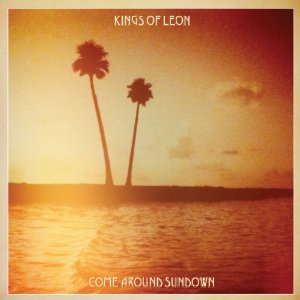 """Come Around Sundown"" By Kings Of Leon: New Music Review"