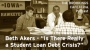 Artwork for Is There Really a Student Loan Debt Crisis?