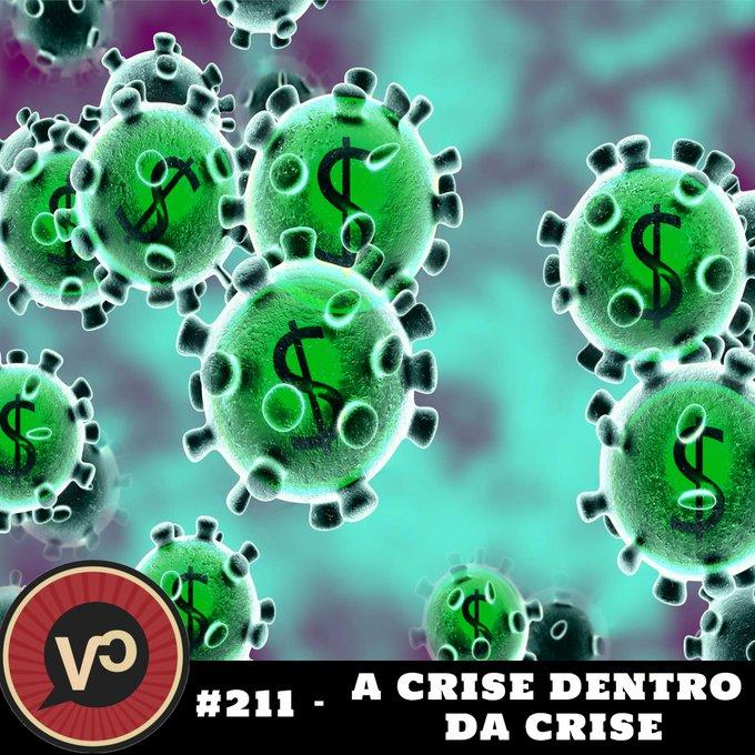 #211 A crise dentro da crise - com Pedro Rossi