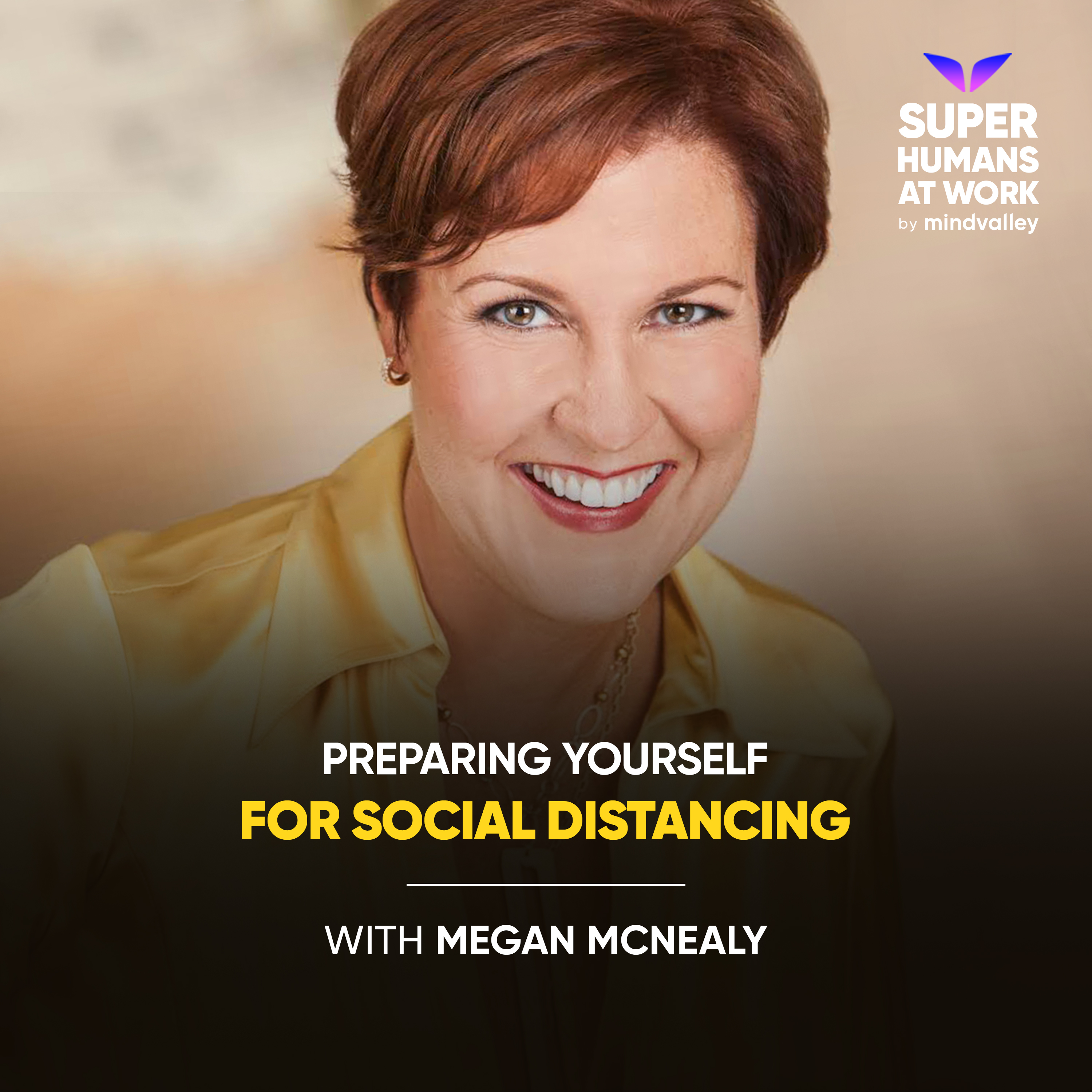 Preparing Yourself For Social Distancing - Megan McNealy