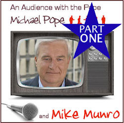 with Mike Munro part 1