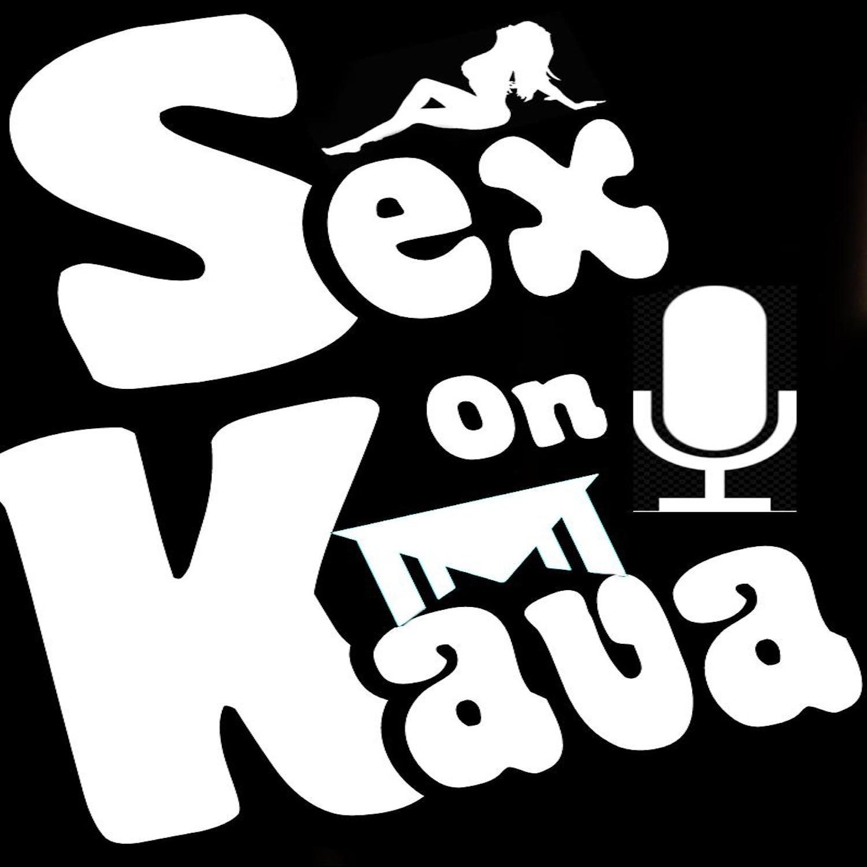 Sex On Kava