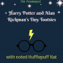 Artwork for Harry Potter and Alan Rickman's Tiny Tootsies - Harry Potter Part 2