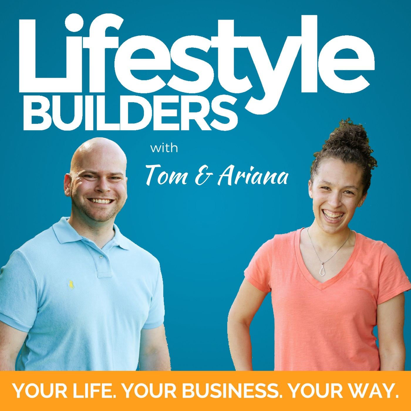 The Lifestyle Builders Podcast
