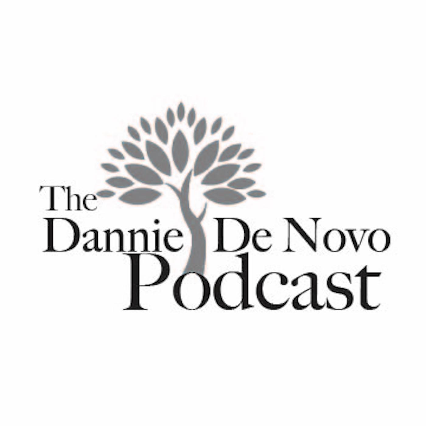 The Dannie De Novo  Podcast show art