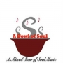 Artwork for A Bowl of Soul A Mixed Stew of Soul Music Broadcast - 08-18-2017