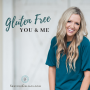 Artwork for Gluten Free You and Me